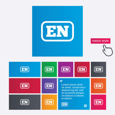 en: English language sign icon. EN translation symbol with frame. Metro style buttons. Modern interface website buttons with hand cursor pointer. Vector Illustration