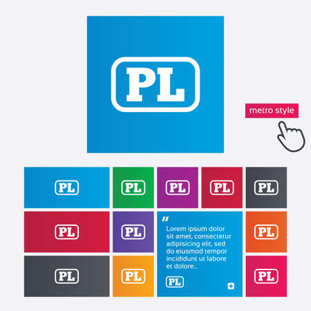 pl: Polish language sign icon. PL translation symbol with frame. Metro style buttons. Modern interface website buttons with hand cursor pointer. Stock Photo