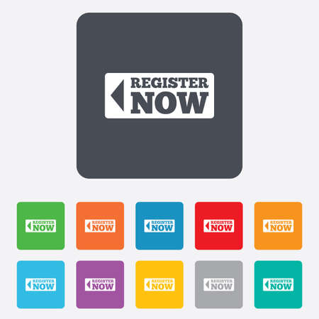 now: Register now sign icon. Join button symbol. Rounded squares 11 buttons. Vector