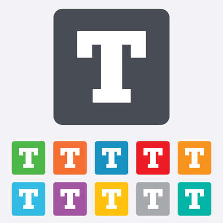 Text edit sign icon. Letter T button. Rounded squares 11 buttons. Vector