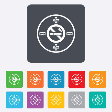 No smoking 10m distance sign icon. Stop smoking symbol. Rounded squares 11 buttons. Vector Vector