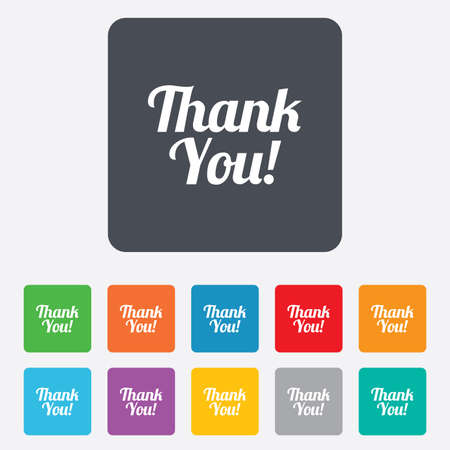 thanks a lot: Thank you sign icon. Customer service symbol. Rounded squares 11 buttons. Vector Illustration