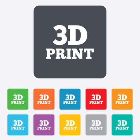 additive manufacturing: 3D Print sign icon. 3d Printing symbol. Additive manufacturing. Rounded squares 11 buttons. Stock Photo