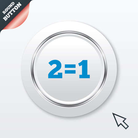 equals: Two for one sign icon. Take two pay for one sale button. 2 equals 1. White button with metallic line. Modern UI website button with mouse cursor pointer. Vector