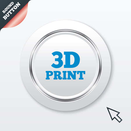 3D Print sign icon. 3d Printing symbol. Additive manufacturing. White button with metallic line. Modern UI website button with mouse cursor pointer. Vector Vector