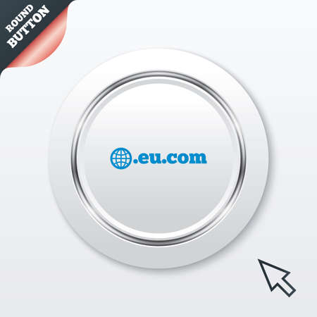 subdomain: Domain EU.COM sign icon. Internet subdomain symbol with globe. White button with metallic line. Modern UI website button with mouse cursor pointer. Vector