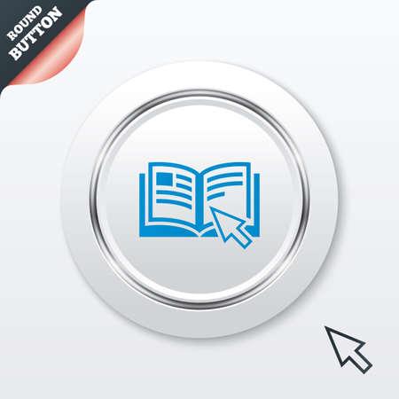instru��o: Ícone do sinal de Instrução. Símbolo livro Manual. Leia antes de usar. Botão branco com linha metálica. Botão website UI Modern com o ponteiro do cursor do mouse. Vector Ilustra��o