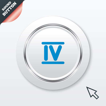 Roman numeral four sign icon. Roman number four symbol. White button with metallic line. Modern UI website button with mouse cursor pointer. Vector Vector