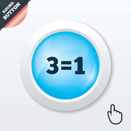 equals: Drei f�r eine Zeichen-Symbol. Nehmen Sie drei Lohn f�r einen Verkauf-Taste. 3 gleich 1 Blau gl�nzende Taste. Moderne UI Website Button mit Hand-Cursor-Zeiger. Vektor
