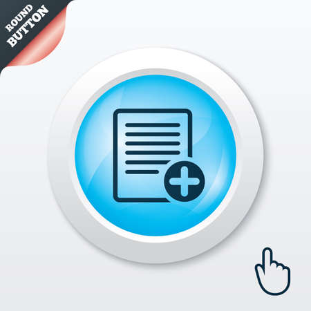 Text file sign icon. Add File document symbol. Blue shiny button. Modern UI website button with hand cursor pointer. Vector Vector