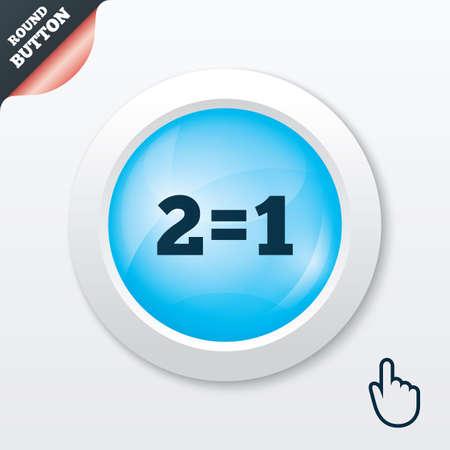 equals: Zwei f�r eins, Zeichen-Symbol. Nehmen Sie zwei Lohn f�r einen Verkauf-Taste. 2 gleich 1 ist. Blaue gl�nzende Taste. Moderne UI Website Button mit Hand-Cursor-Zeiger. Vektor Illustration
