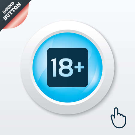 18 years old: 18 years old sign. Adults content only icon. Blue shiny button. Modern UI website button with hand cursor pointer. Vector