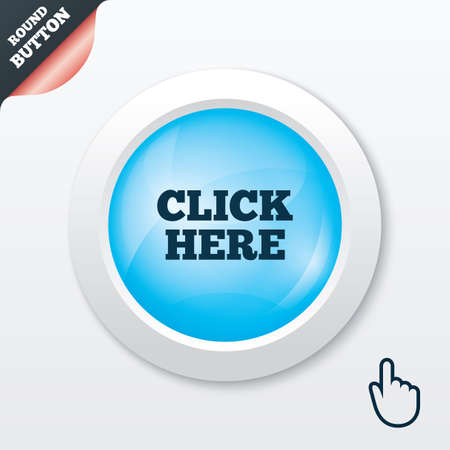 click here: Click here sign icon. Press button. Blue shiny button. Modern UI website button with hand cursor pointer. Vector Illustration