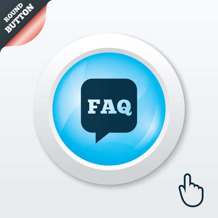 FAQ information sign icon. Help speech bubble symbol. Blue shiny button. Modern UI website button with hand cursor pointer. Vector Vector