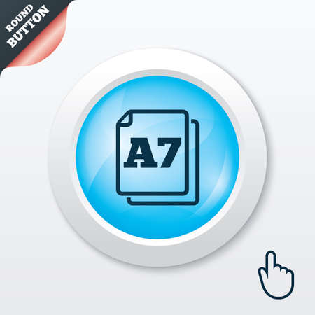 a7: Paper size A7 standard icon. File document symbol. Blue shiny button. Modern UI website button with hand cursor pointer. Vector