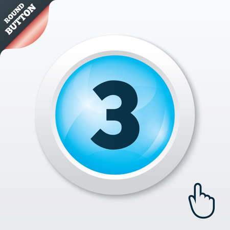three pointer: Third place award sign. Winner symbol. Step three. Blue shiny button. Modern UI website button with hand cursor pointer. Vector Illustration