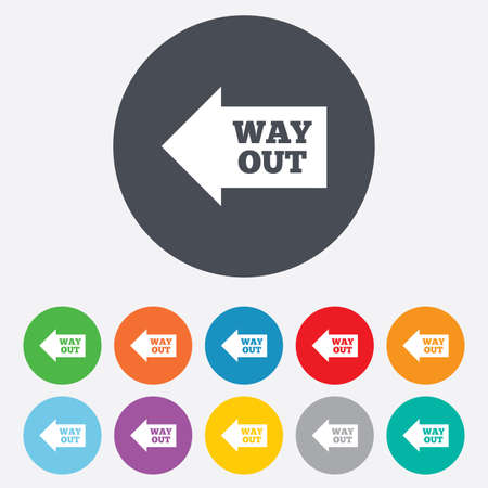 Way out left sign icon. Arrow symbol. Round colourful 11 buttons. Vector Vector