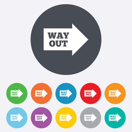 Way out right sign icon. Arrow symbol. Round colourful 11 buttons. Vector Vector