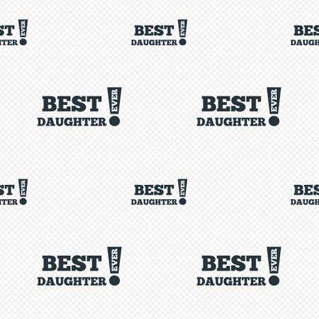 daughter cells: Best daughter ever sign icon. Award symbol. Exclamation mark. Seamless grid lines texture. Cells repeating pattern. White texture background.