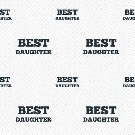 Best daughter sign icon. Award symbol. Seamless grid lines texture. Cells repeating pattern. White texture background.
