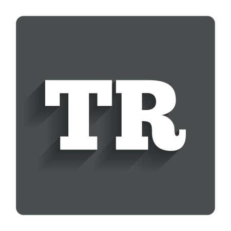 tr: Turkish language sign icon. TR Turkey Portugal translation symbol. Gray flat button with shadow. Modern UI website navigation. Vector Illustration