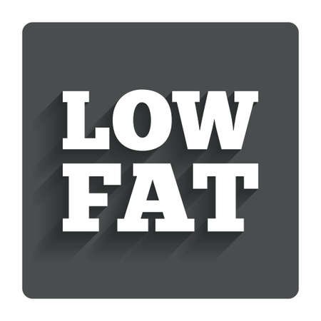 lowfat: Low fat sign icon. Salt, sugar food symbol. Gray flat button with shadow. Modern UI website navigation. Vector Illustration
