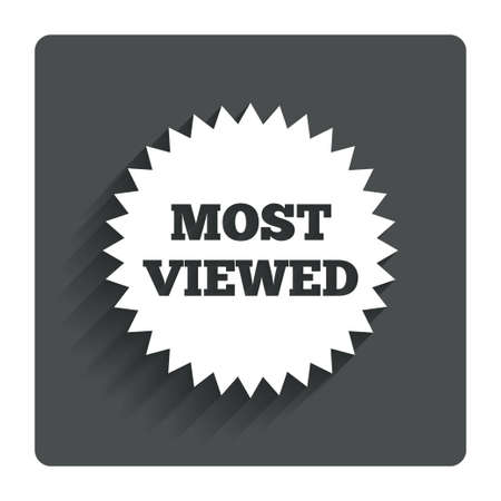 Most viewed sign icon. Most watched symbol. Gray flat button with shadow. Modern UI website navigation. Vector Stock Vector - 30454096
