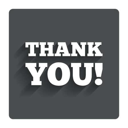 gratitudine: Grazie firmare icona. Simbolo di gratitudine. Bottone piatto grigio con ombra. Sito web UI di navigazione moderna. Vettore