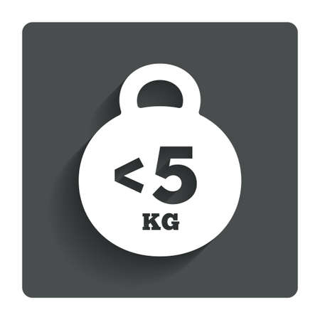 less: Weight sign icon. Less than 5 kilogram (kg). Sport symbol. Fitness. Gray flat button with shadow. Modern UI website navigation. Vector