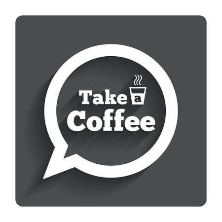 take away: Take a Coffee sign icon.
