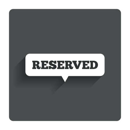 reserved sign: Reserved sign icon.