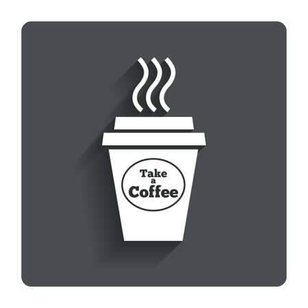 Take a Coffee sign icon. Hot Coffee cup. photo