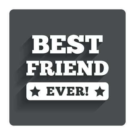 ever: Best friend ever sign icon.
