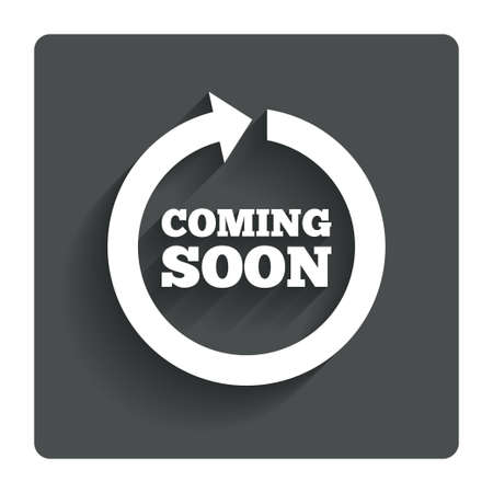 Coming soon sign icon.  Illustration