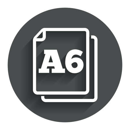 a6: Paper size A6 standard icon. File document symbol. Circle flat button with shadow. Modern UI website navigation. Illustration