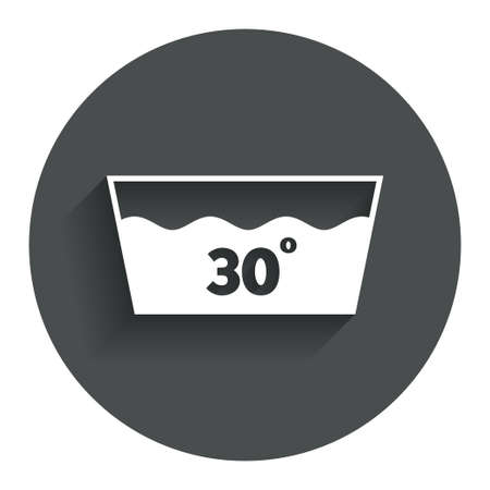 washable: Icono Wash. Lavar a m�quina a 30 grados s�mbolo. C�rculo de bot�n plano con la sombra. Modern sitio web de interfaz de usuario de navegaci�n. Vector