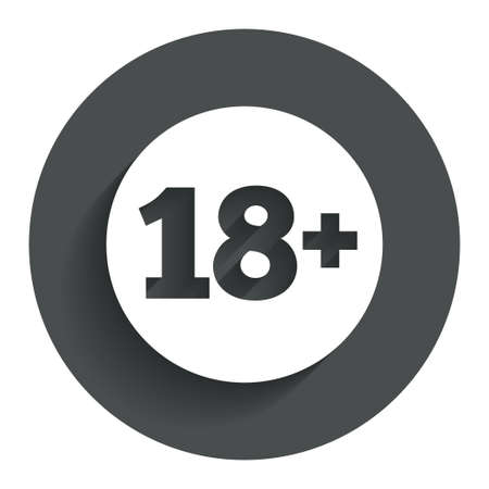 18 plus years old sign. Adults content icon. Circle flat button with shadow. Modern UI website navigation. Vector Vector
