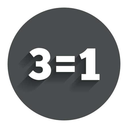 equals: Drei f�r eine Zeichen-Symbol. Nehmen Sie drei Lohn f�r einen Verkauf-Taste. 3 gleich 1 Kreis Flach Button mit Schatten. Moderne UI Website-Navigation. Vektor Illustration