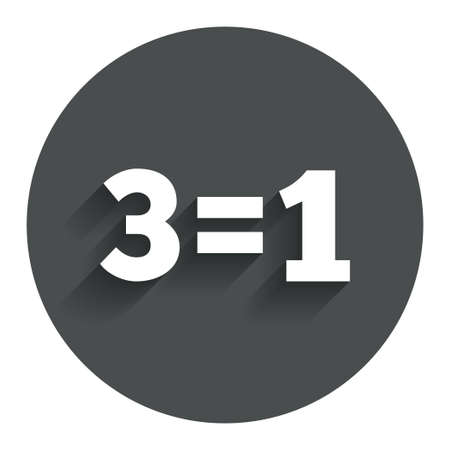 equals: Three for one sign icon. Take three pay for one sale button. 3 equals 1. Circle flat button with shadow. Modern UI website navigation. Vector
