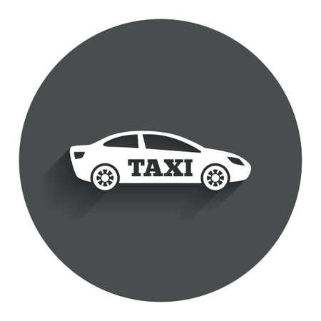 Taxi car sign icon. Sedan saloon symbol. Transport. Circle flat button with shadow. Modern UI website navigation. Vector Vector