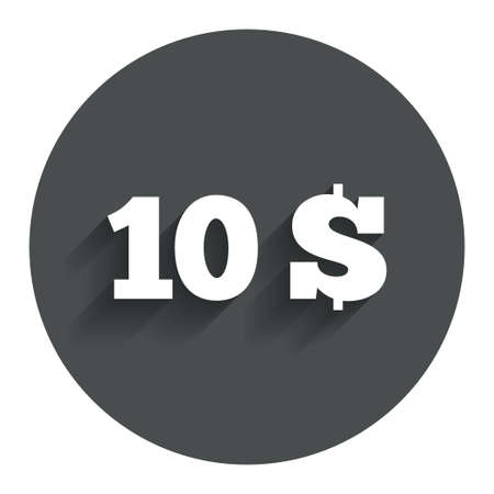 usd: 10 Dollars sign icon. USD currency symbol. Money label. Circle flat button with shadow. Modern UI website navigation. Vector
