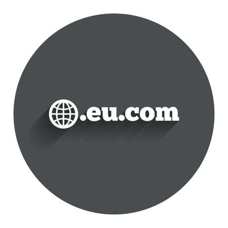 subdomain: Domain EU.COM sign icon. Internet subdomain symbol with globe. Circle flat button with shadow. Modern UI website navigation. Vector
