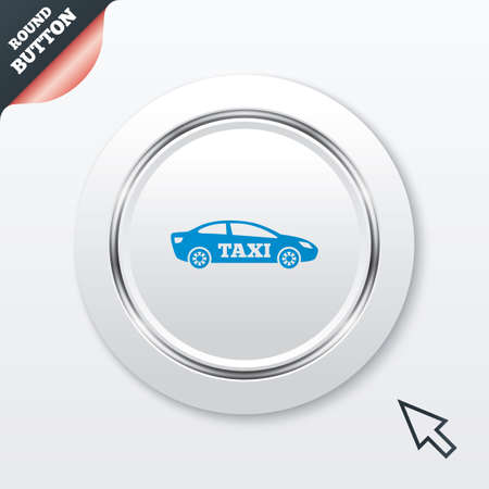 Taxi car sign icon. Sedan saloon symbol. Transport. White button with metallic line. Modern UI website button with mouse cursor pointer.  Vector