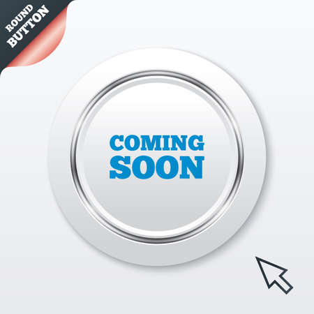 Coming soon sign icon. Promotion announcement symbol. White button with metallic line. Modern UI website button with mouse cursor pointer. Vector