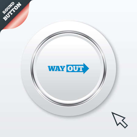 escape route: Way out right sign icon. Arrow symbol. White button with metallic line. Modern UI website button with mouse cursor pointer.