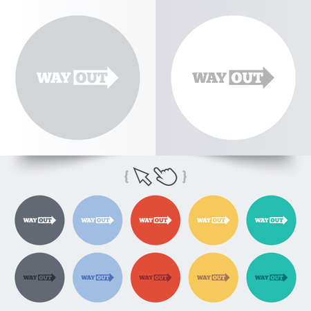 Way out right sign icon. Arrow symbol. Round 12 circle buttons. Shadow. Hand cursor pointer. Vector Vector