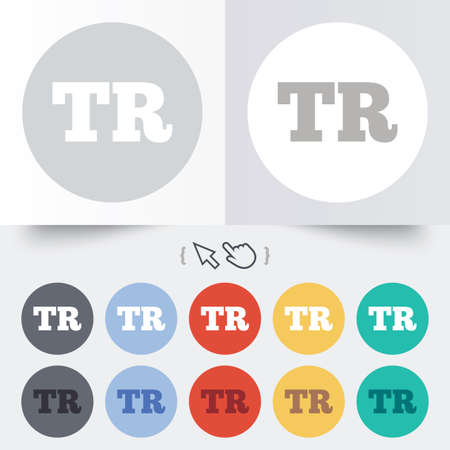 tr: Turkish language sign icon. TR Turkey Portugal translation symbol. Round 12 circle buttons. Shadow. Hand cursor pointer.