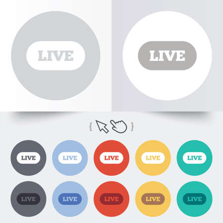 live stream sign: Live sign icon. On air stream symbol. Round 12 circle buttons. Shadow. Hand cursor pointer.