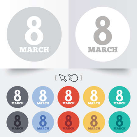 8 12: 8 March Womens Day sign icon. Holiday symbol. Round 12 circle buttons.  Illustration