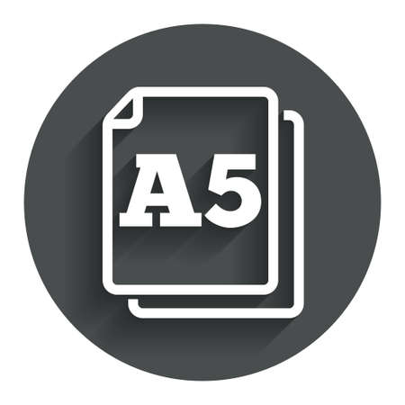 a5: Paper size A5 standard icon. File document symbol. Circle flat button with shadow. Modern UI website navigation.